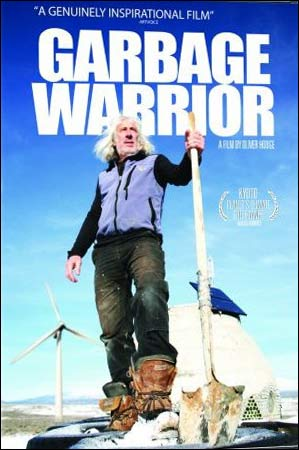 """Garbage Warrior"" inspiring documentary on Nov 4"