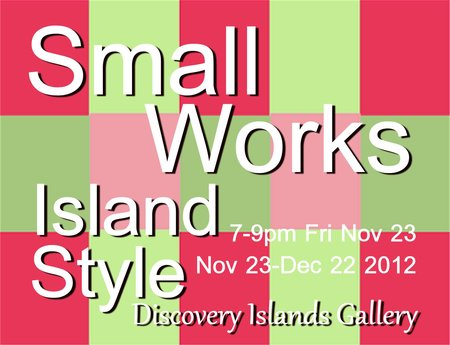 Now Showing at Discovery Islands Gallery