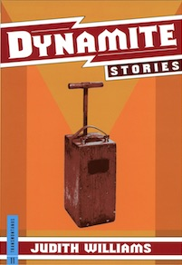 Dynamite Stories by Judith Williams.